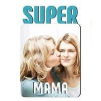 Магнит Super Mama